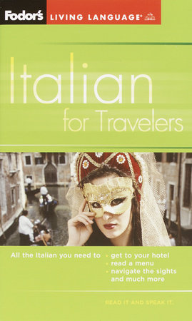 Fodor's Italian for Travelers (Phrase Book), 3rd Edition by