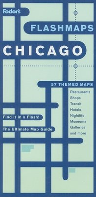 Fodor's Flashmaps Chicago, 4th Edition by