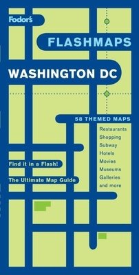 Fodor's Flashmaps Washington, D.C., 7th Edition by
