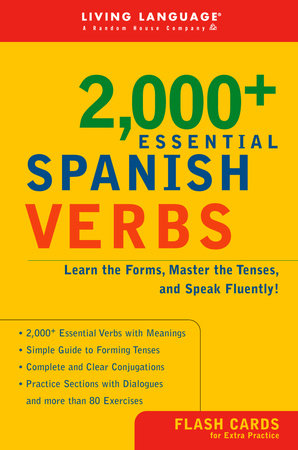 2000+ Essential Spanish Verbs by Living Language