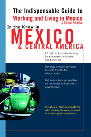 In the Know in Mexico & Central America by