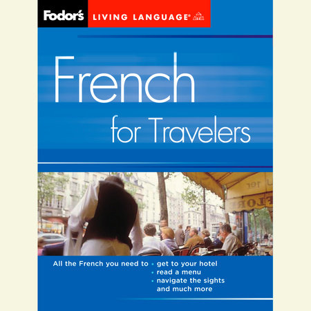 French for Travelers, 2nd Edition by