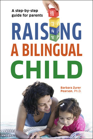 Raising a Bilingual Child by