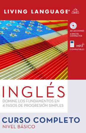 Ingles Curso Completo: Nivel Basico (Book and CD Set) by Living Language