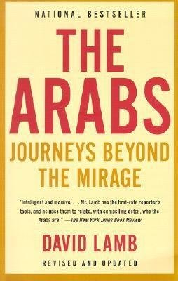 The Arabs by David Lamb