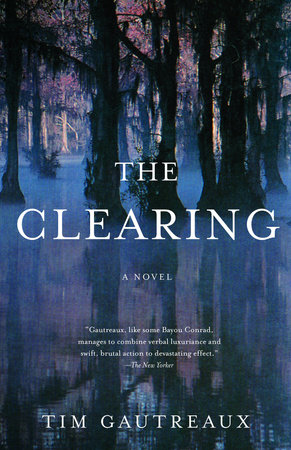 The Clearing by
