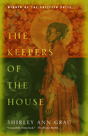 The Keepers of the House by