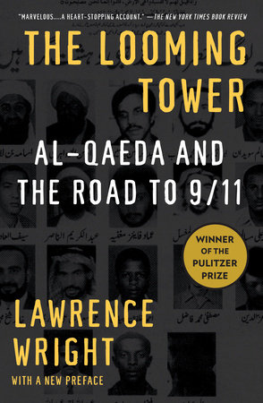 The Looming Tower by Lawrence Wright