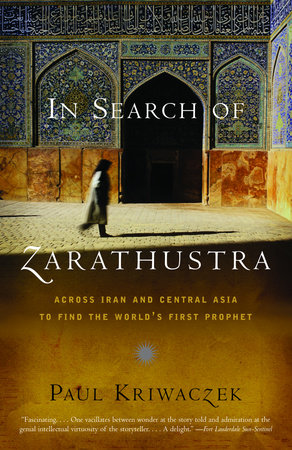 In Search of Zarathustra by