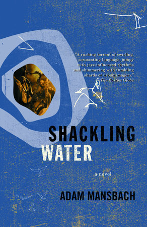 Shackling Water by