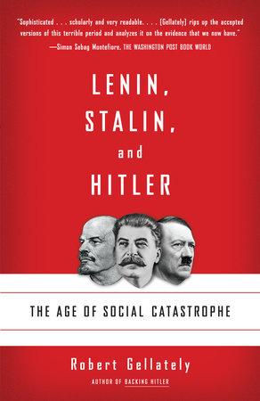Lenin, Stalin, and Hitler