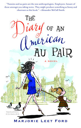 The Diary of an American Au Pair by