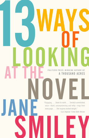 13 Ways of Looking at the Novel by