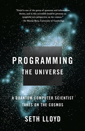 Programming the Universe by
