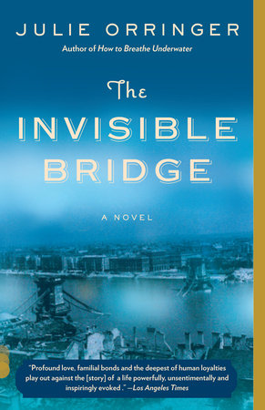 The Invisible Bridge by