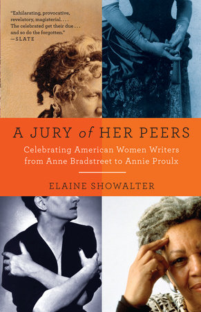 A Jury of Her Peers by Elaine Showalter