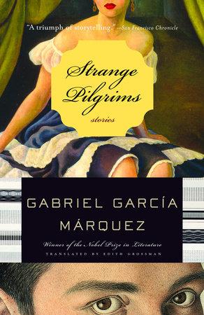 Strange Pilgrims by Gabriel García Márquez