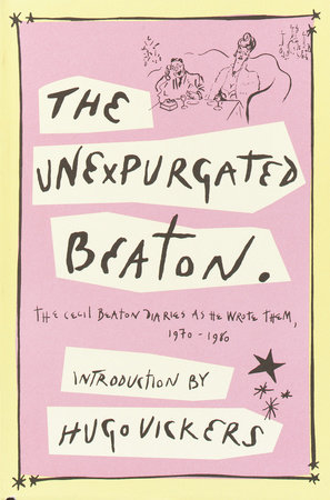 The Unexpurgated Beaton by