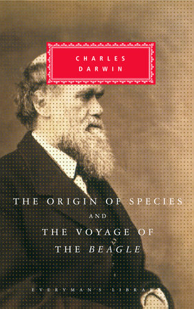 The Origin of Species and The Voyage of the 'Beagle' by Charles Darwin