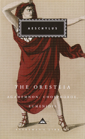 The Oresteia by Aeschylus