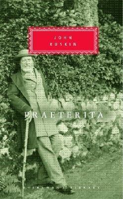 Praeterita by John Ruskin
