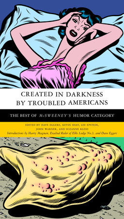 Created in Darkness by Troubled Americans by