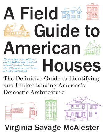 A Field Guide to American Houses (Revised) by