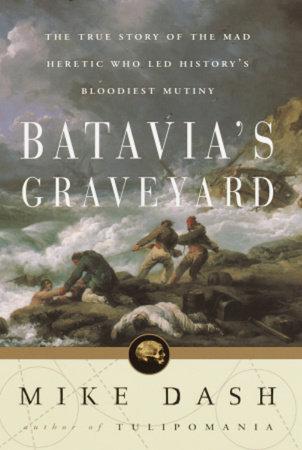 Batavia's Graveyard by