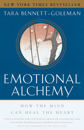 Emotional Alchemy by Tara Bennett-Goleman