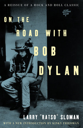 On the Road with Bob Dylan by