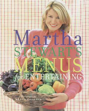 Martha Stewart's Menus for Entertaining by