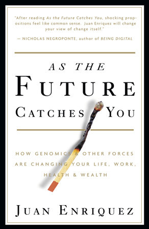 As the Future Catches You by