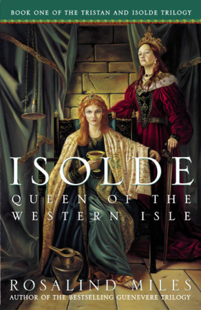 Isolde, Queen of the Western Isle by