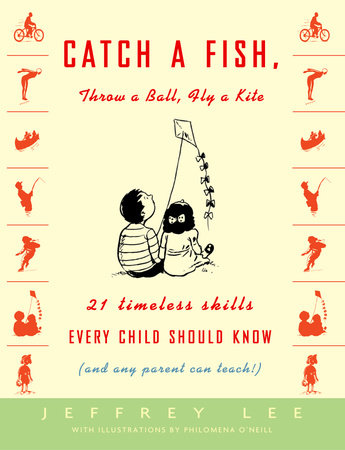 Catch a Fish, Throw a Ball, Fly a Kite by