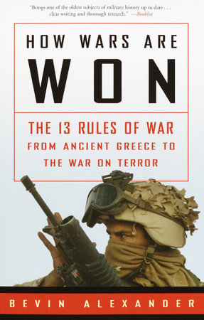How Wars Are Won by Bevin Alexander