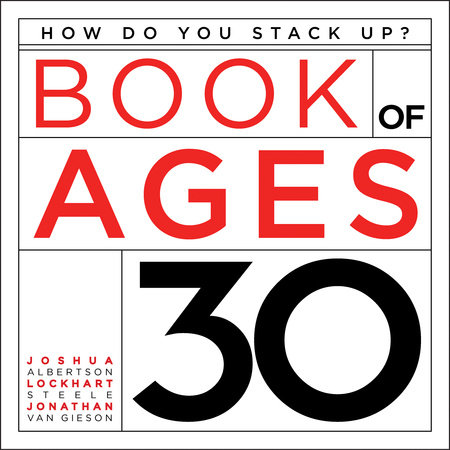 Book of Ages 30 by Lockhart Steele, Joshua Albertson and Jonathan Van Gieson