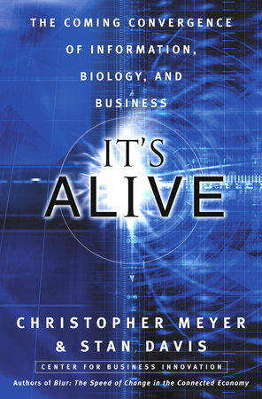 It's Alive by Stan Davis and Chris Meyer