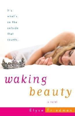 Waking Beauty by