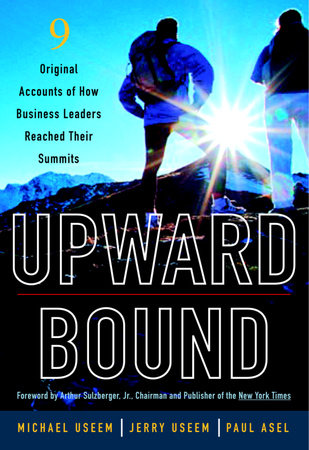Upward Bound by Michael Useem