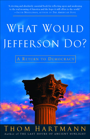 What Would Jefferson Do? by