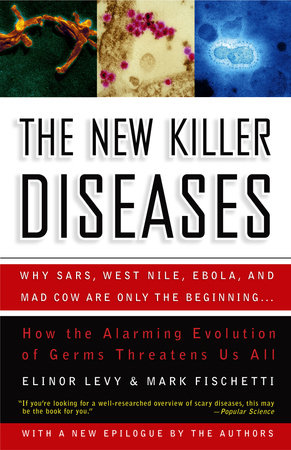 The New Killer Diseases by