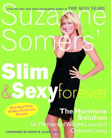 Suzanne Somers' Slim and Sexy Forever by