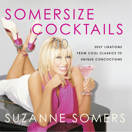 Somersize Cocktails by Suzanne Somers