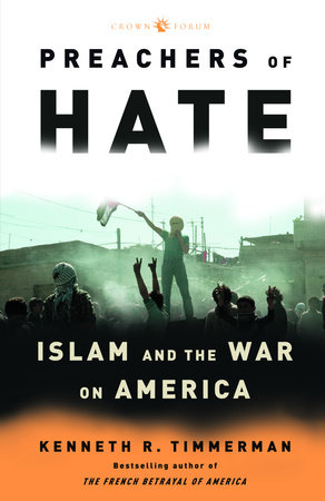 Preachers of Hate by Kenneth R. Timmerman