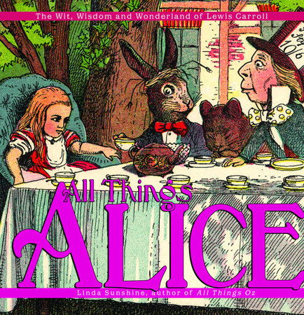 All Things Alice by Linda Sunshine
