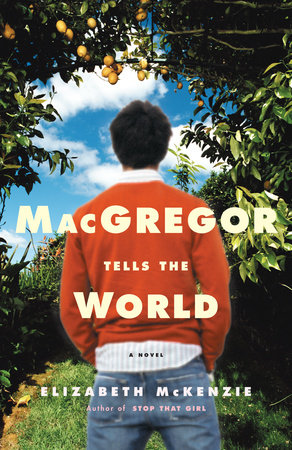 MacGregor Tells the World by