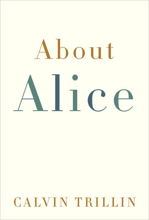 About Alice by Calvin Trillin