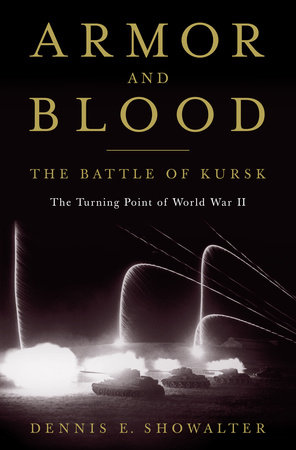 Armor and Blood: The Battle of Kursk by