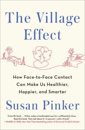 The Village Effect by Susan Pinker
