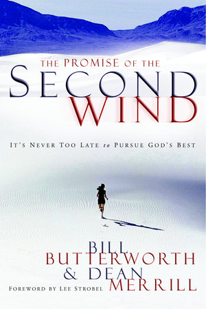 The Promise of the Second Wind by